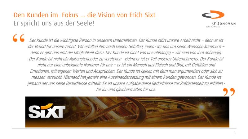 Kundenfokus, Erich Sixt