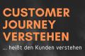 Infografik: Customer Journey verstehen, heißt den Kunden verstehen!